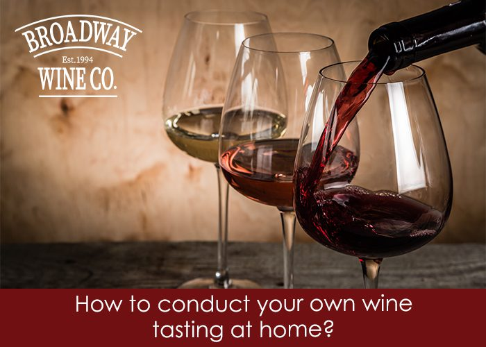 Broadway Wine Company January Blog Header - Conducting your own wine tasting at home